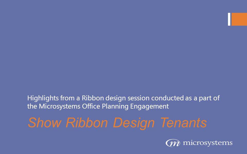 Show Ribbon Design Tenants