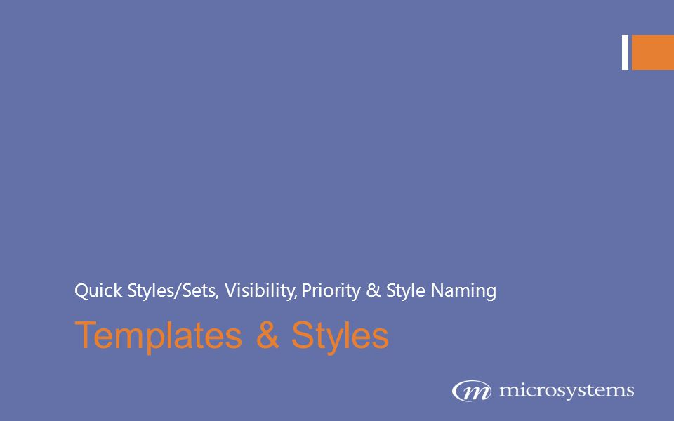 Quick Styles/Sets, Visibility, Priority & Style Naming