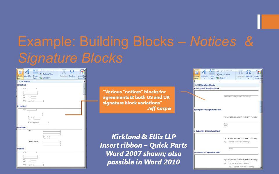 Example: Building Blocks – Notices & Signature Blocks