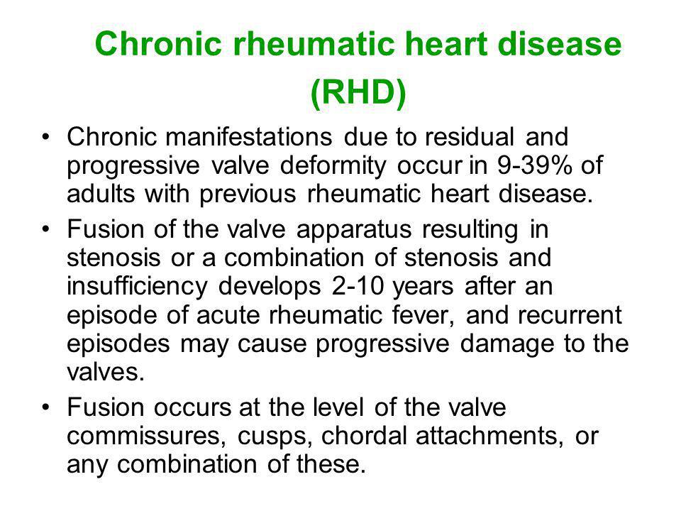 Chronic rheumatic heart disease (RHD)