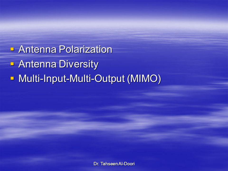 Multi-Input-Multi-Output (MIMO)