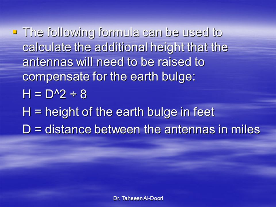 H = height of the earth bulge in feet
