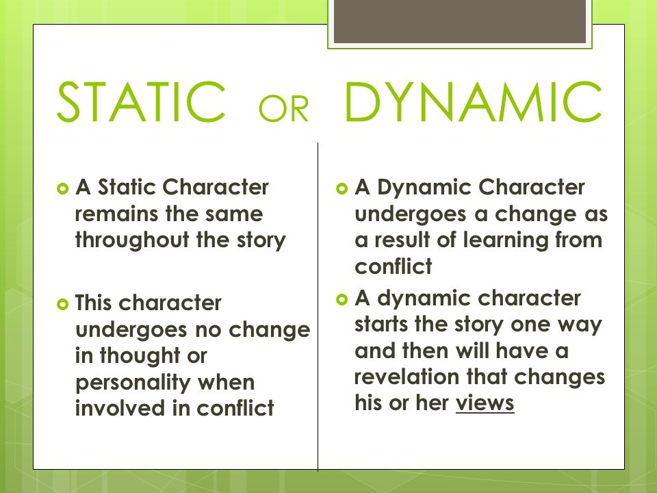 which character changes the most throughout Dynamic character - a character that changes in some important  though the most immediate forms of imagery are  not just what they are doing throughout the.