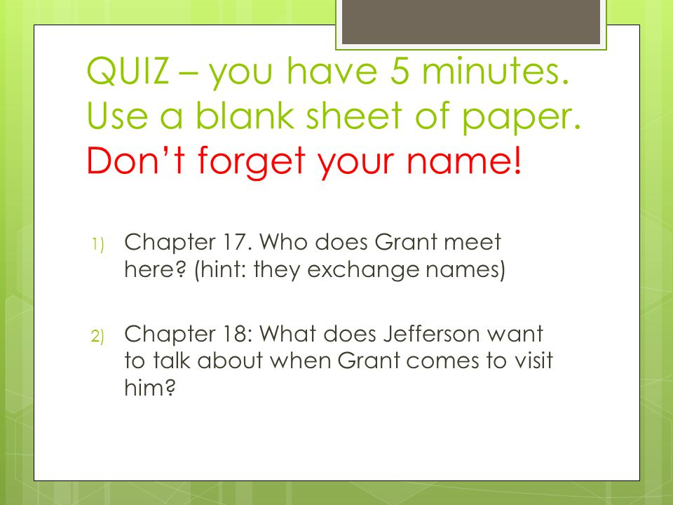 QUIZ – you have 5 minutes. Use a blank sheet of paper