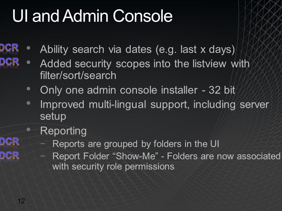 UI and Admin Console Ability search via dates (e.g. last x days)