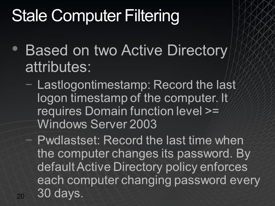 Stale Computer Filtering