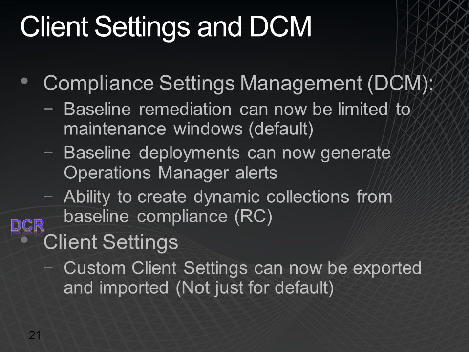 Client Settings and DCM