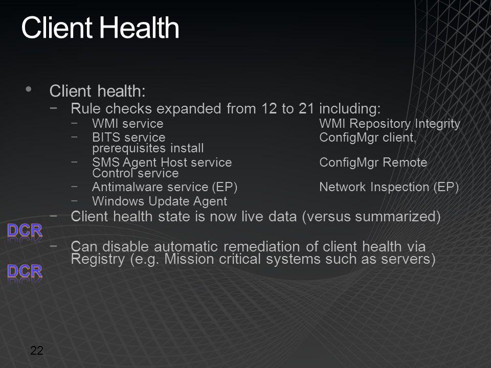 Client Health Client health: DCR DCR
