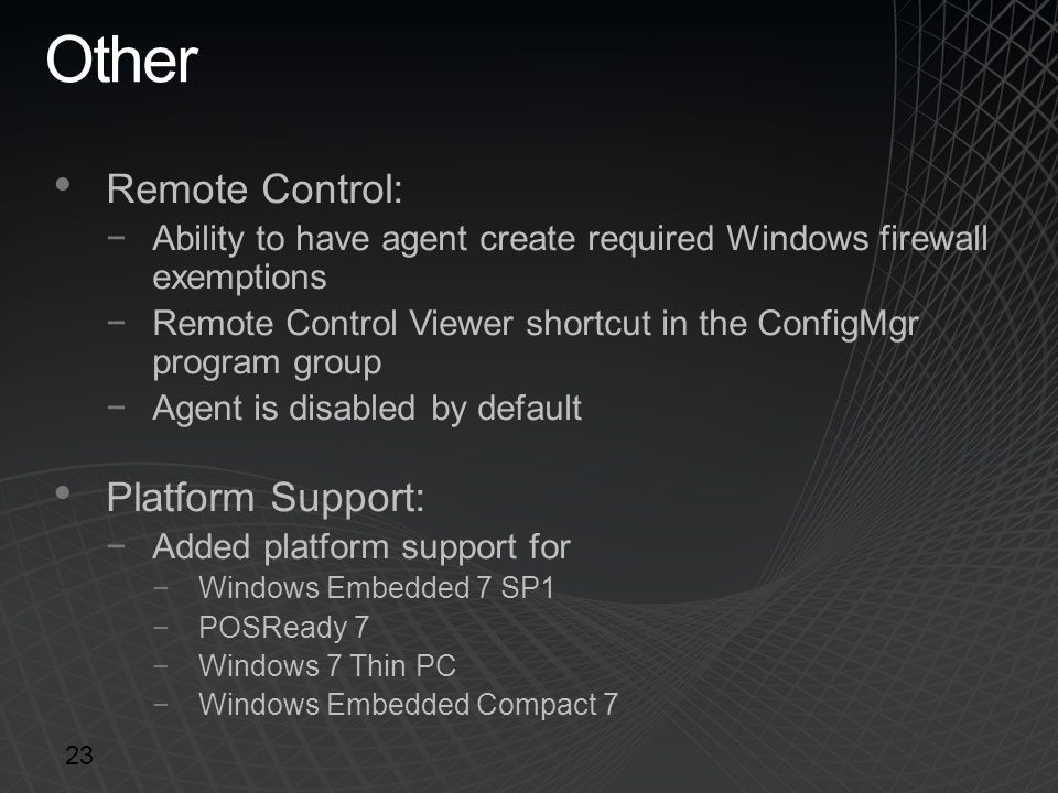 Other Remote Control: Platform Support: