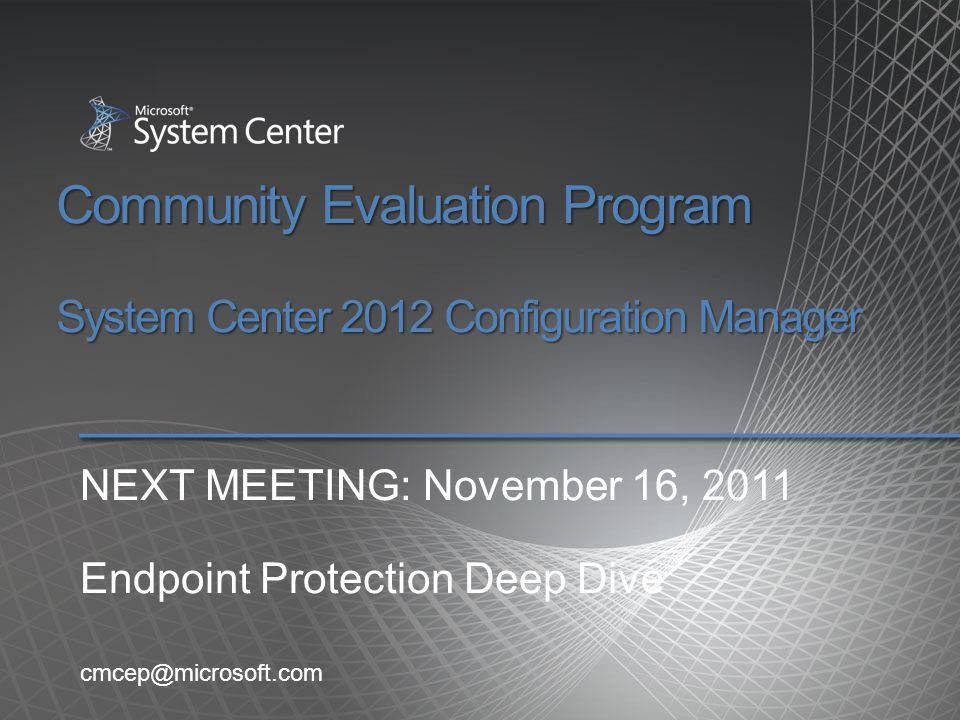 Community Evaluation Program System Center 2012 Configuration Manager