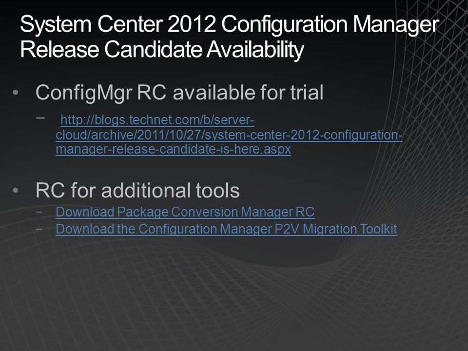 System Center 2012 Configuration Manager Release Candidate Availability