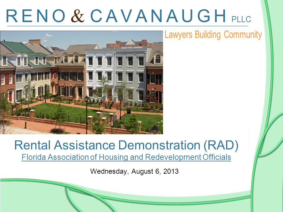 Rental Assistance Demonstration (RAD) Florida Association of Housing and Redevelopment Officials