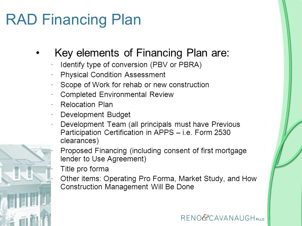 RAD Financing Plan Key elements of Financing Plan are:
