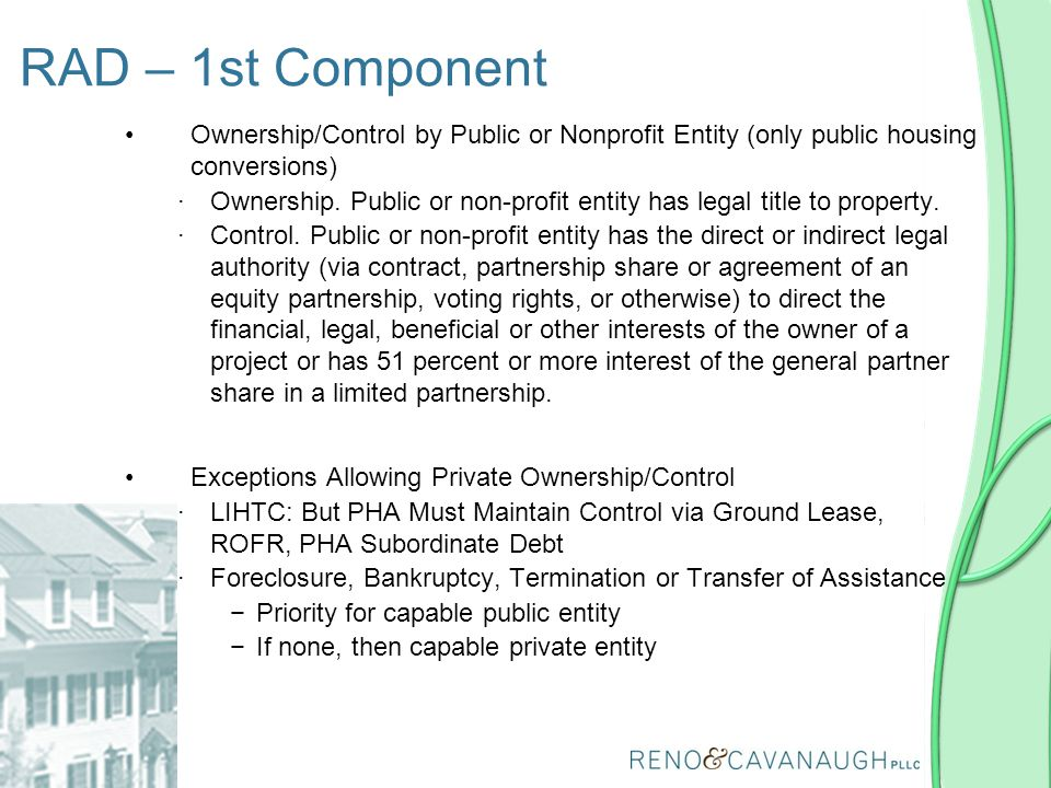 RAD – 1st Component Ownership/Control by Public or Nonprofit Entity (only public housing conversions)