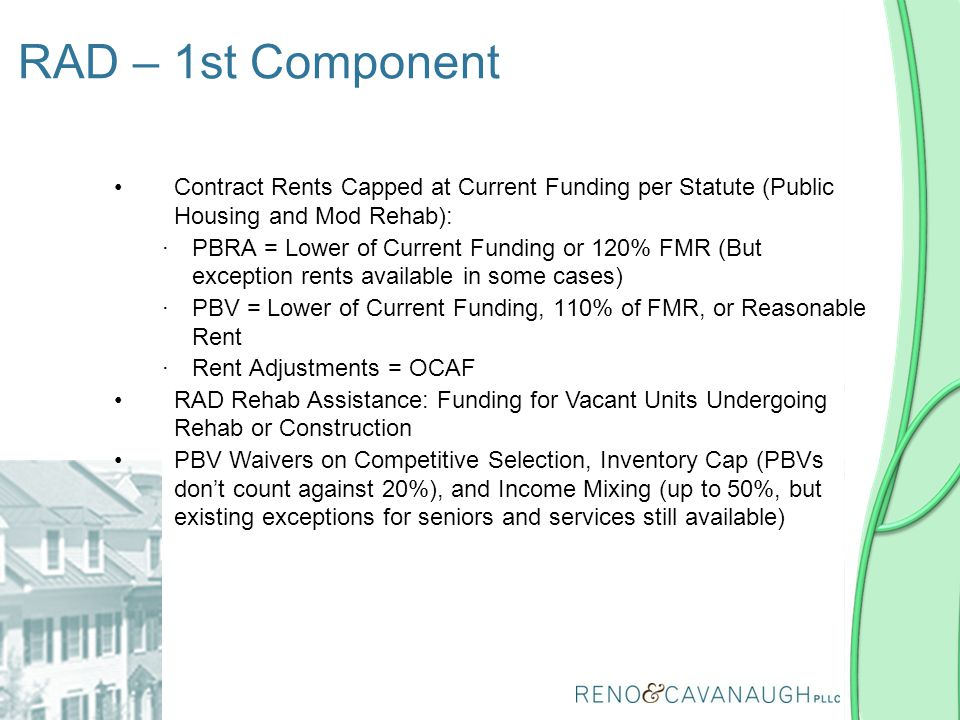 RAD – 1st Component Contract Rents Capped at Current Funding per Statute (Public Housing and Mod Rehab):