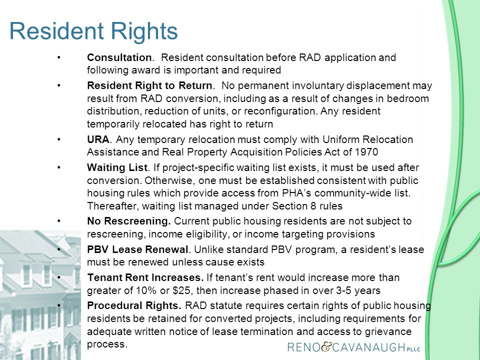 Resident Rights Consultation. Resident consultation before RAD application and following award is important and required.