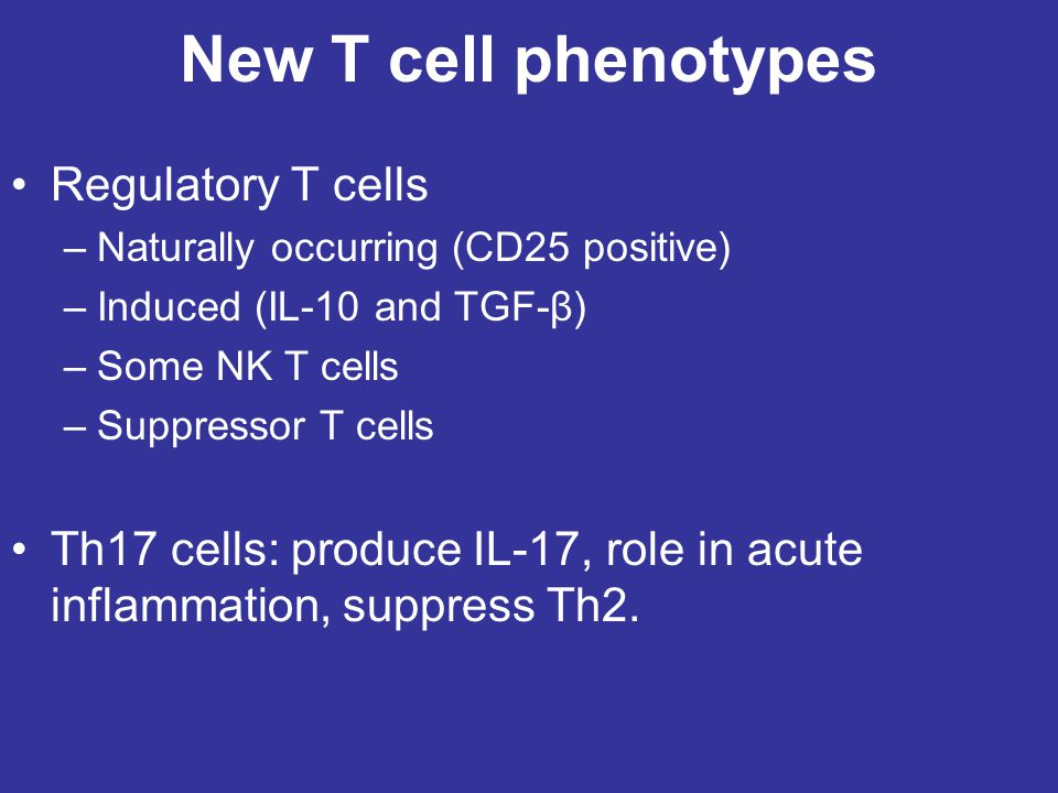 New T cell phenotypes Regulatory T cells