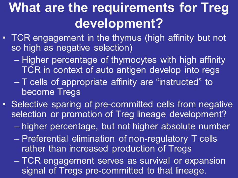 What are the requirements for Treg development