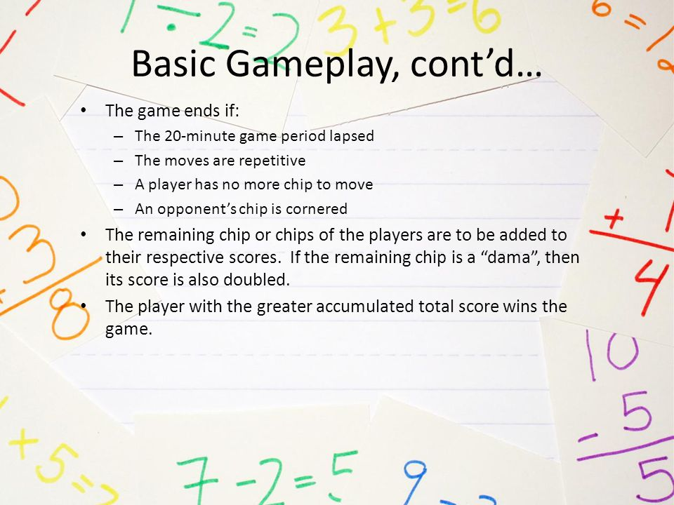 Basic Gameplay, cont'd…