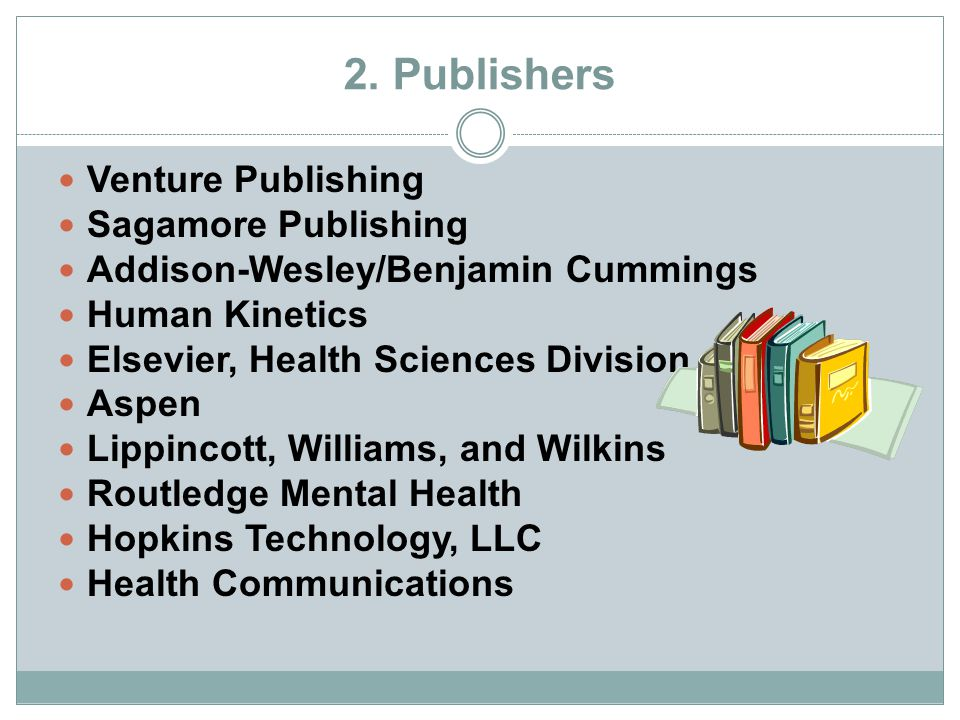 2. Publishers Venture Publishing Sagamore Publishing
