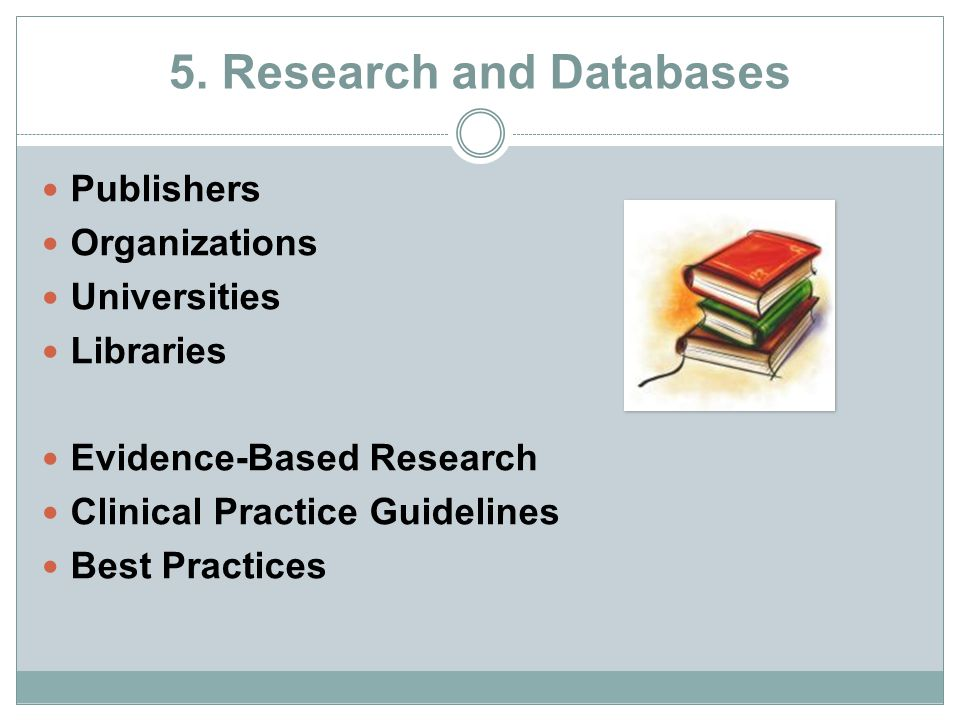 5. Research and Databases