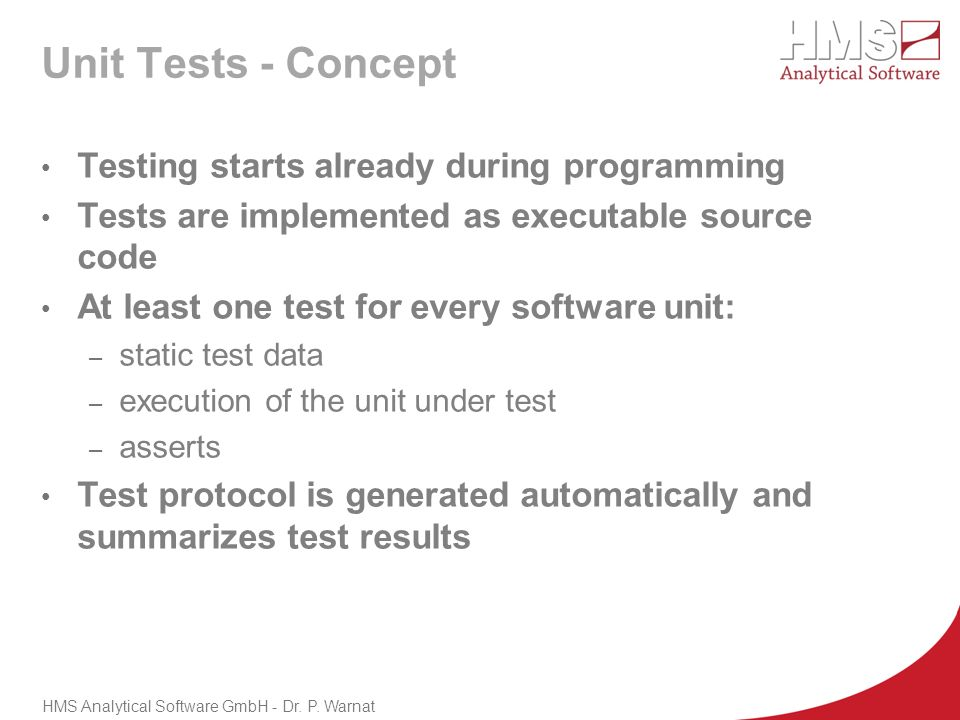Unit Tests - Concept Testing starts already during programming