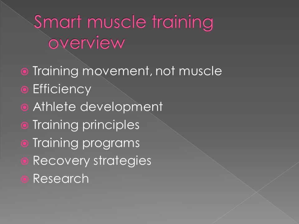 Smart muscle training overview