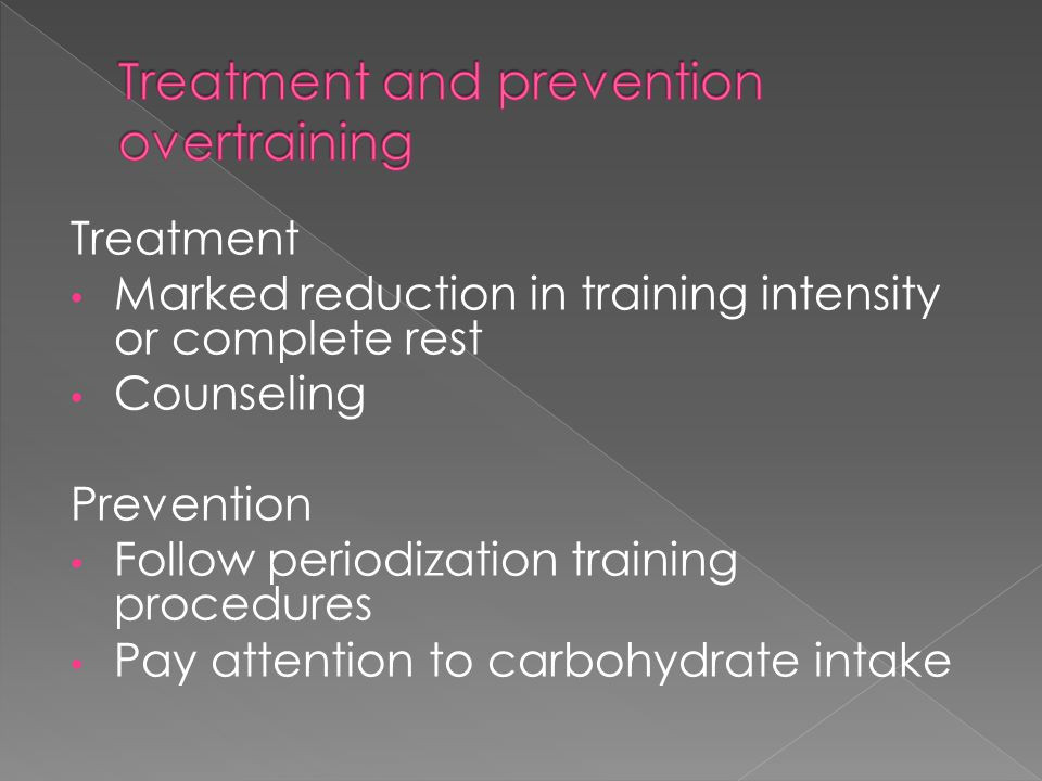 Treatment and prevention overtraining