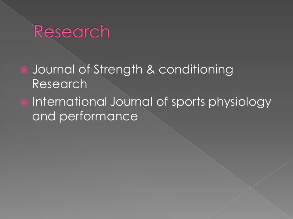 Research Journal of Strength & conditioning Research