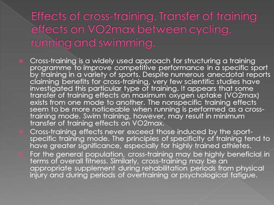 Effects of cross-training