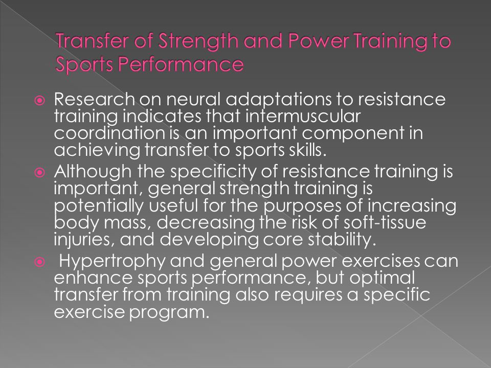 Transfer of Strength and Power Training to Sports Performance