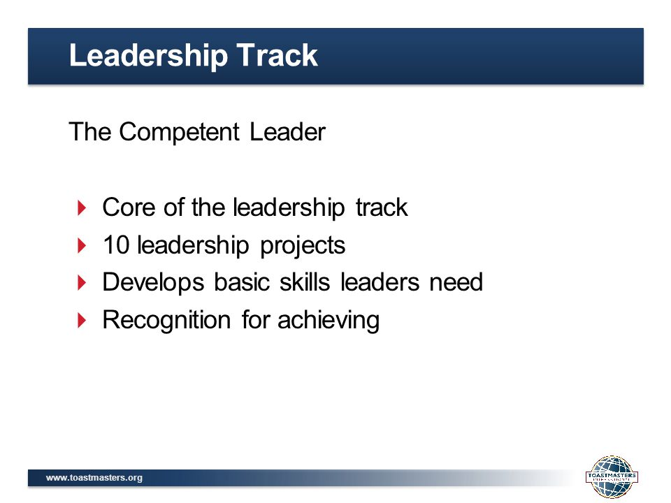 Leadership Track The Competent Leader Core of the leadership track