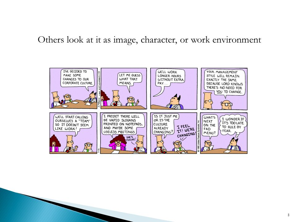 Others look at it as image, character, or work environment