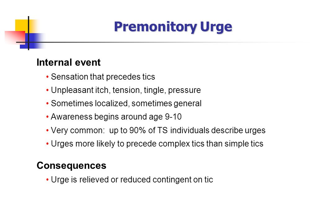 Premonitory Urge Internal event Consequences