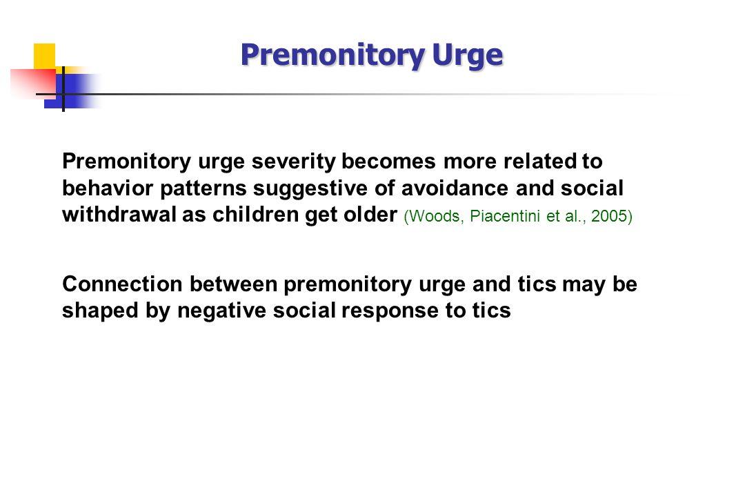 Premonitory Urge