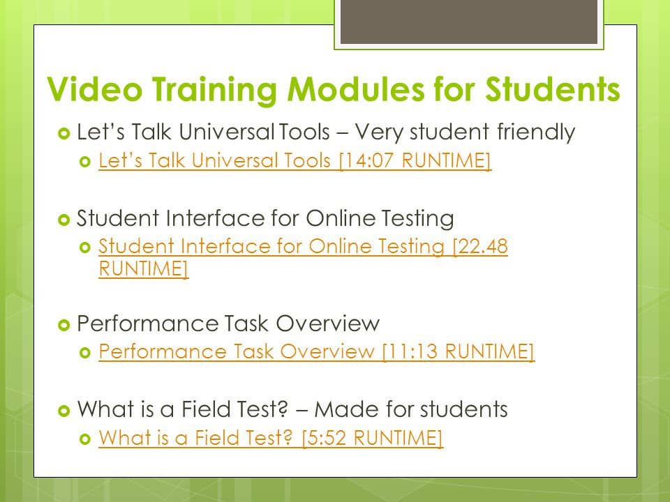 Video Training Modules for Students