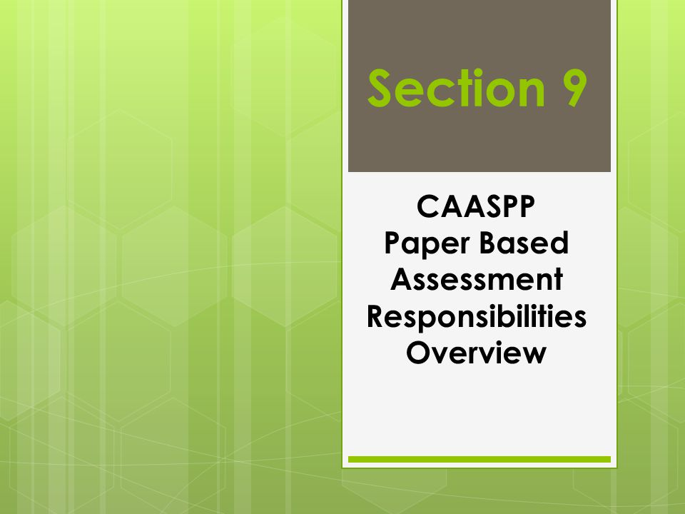 CAASPP Paper Based Assessment Responsibilities Overview