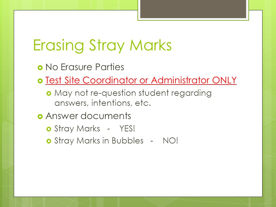 Erasing Stray Marks No Erasure Parties