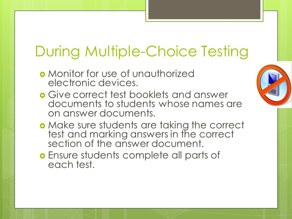 During Multiple-Choice Testing