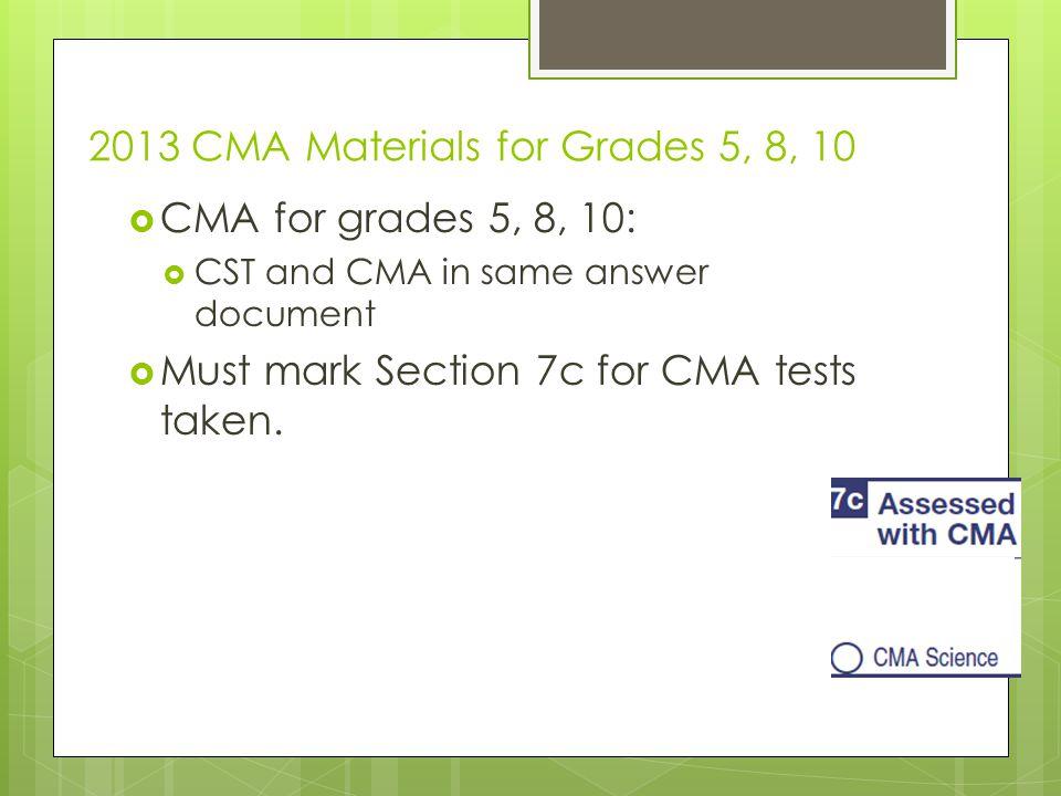 2013 CMA Materials for Grades 5, 8, 10