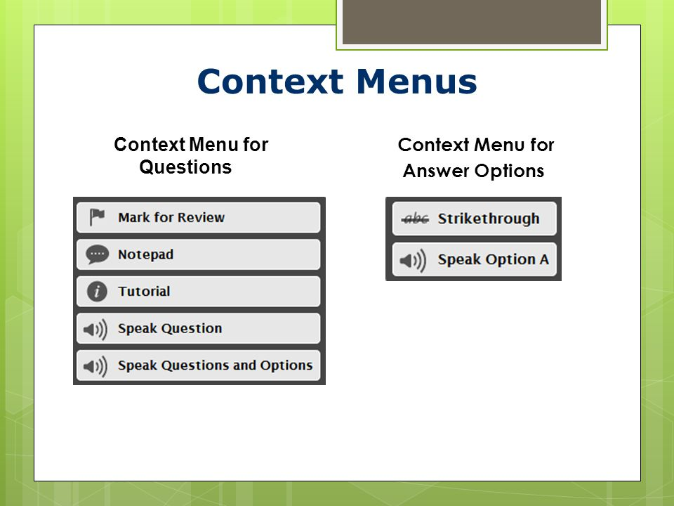 Context Menus Context Menu for Questions Context Menu for