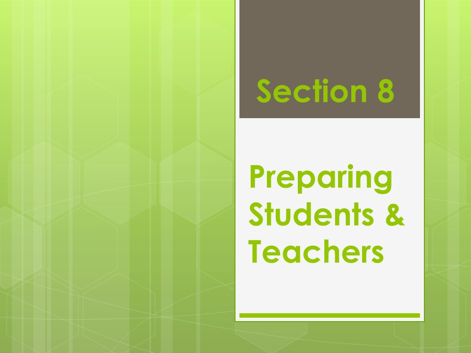 Preparing Students & Teachers