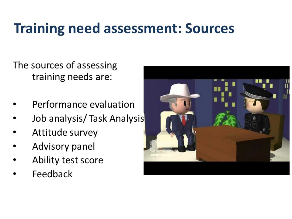 Training need assessment: Sources