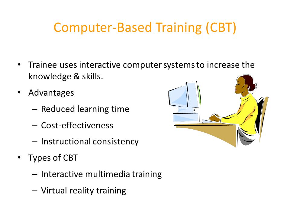 Computer-Based Training (CBT)