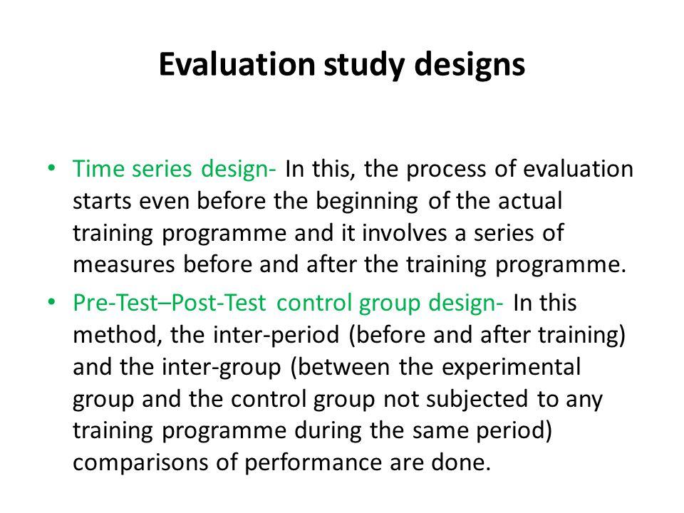 Evaluation study designs