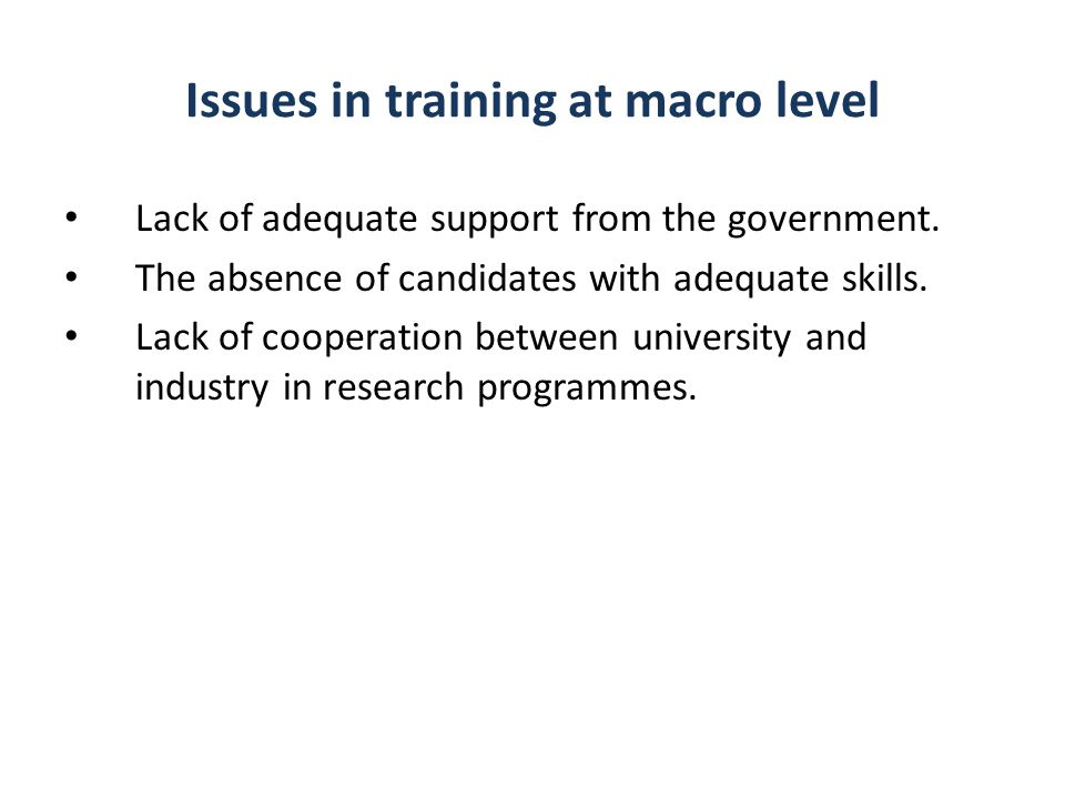 Issues in training at macro level