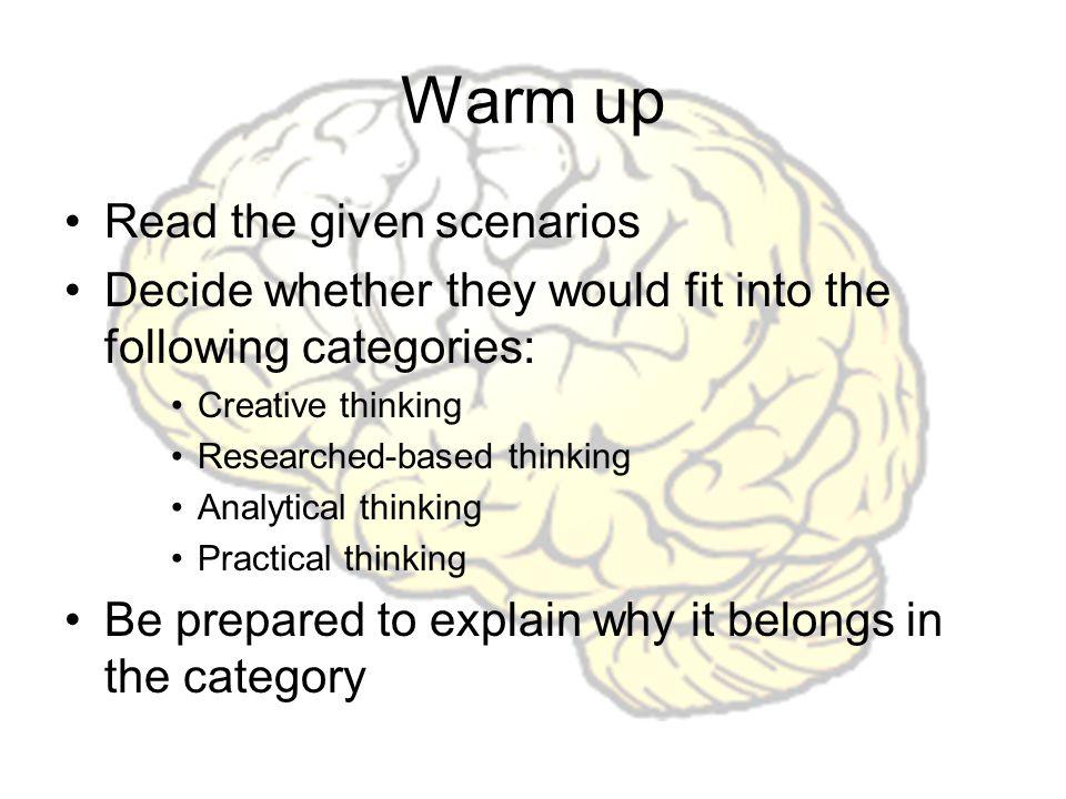 Warm up Read the given scenarios