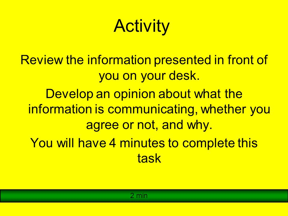 Activity Review the information presented in front of you on your desk.