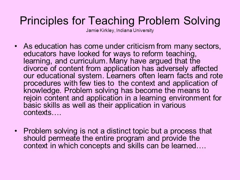 Principles for Teaching Problem Solving Jamie Kirkley, Indiana University