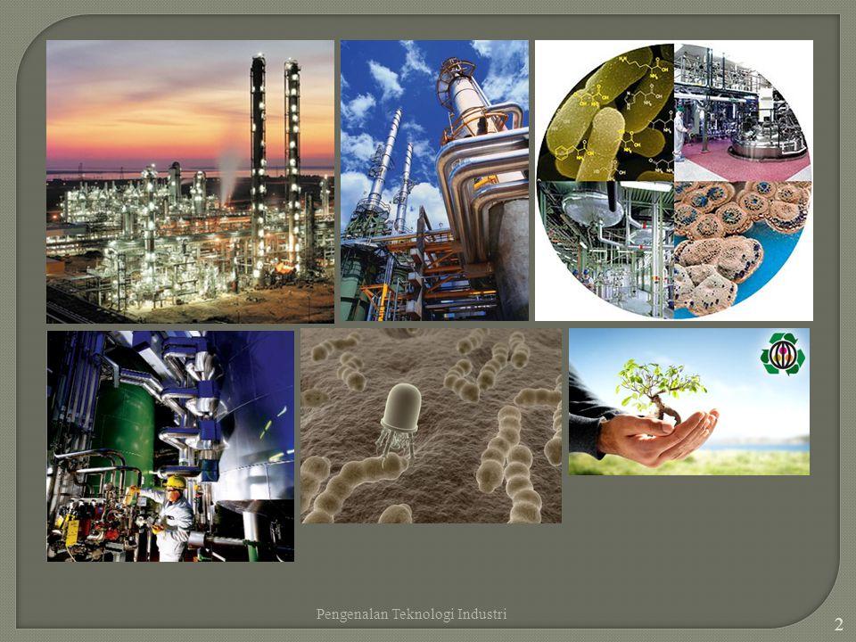 Pengenalan Teknologi Industri